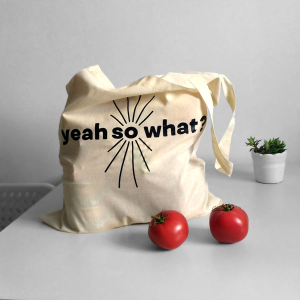 """zakupowa torba na ramię z nadrukiem tekstu"""" yeah so what"""""""